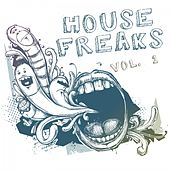 House Freaks, Vol. 1 by Various Artists