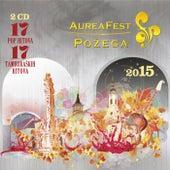 Aurea fest Požega 2015. by Various Artists