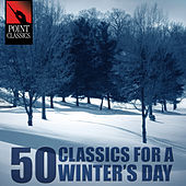 50 Classics for a Winter's Day by Various Artists