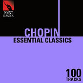 100 Essential Chopin Classics by Various Artists