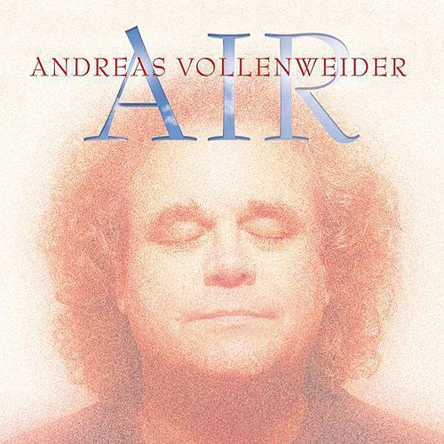 Air by Andreas Vollenweider