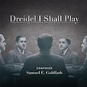 Driedel I Shall Play by Various Artists