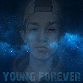 Young Forever by Malice