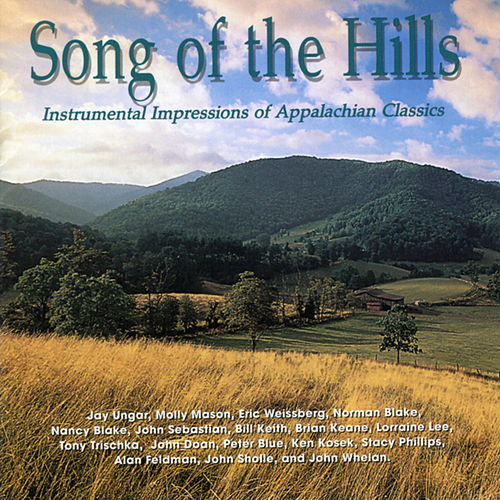Song of the Hills: Instrumental Impressions of America's Heartland by Various Artists