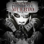 Presidentes Muerto (feat. H Blanco) - Single by Nemesis