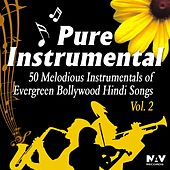 Pure Instrumental - 50 Melodious Instrumentals Of Evergreen Bollywood Hindi Songs, Vol. 2 by Chandra Kamal
