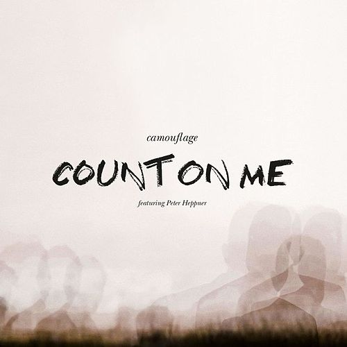 Count On Me by Camouflage