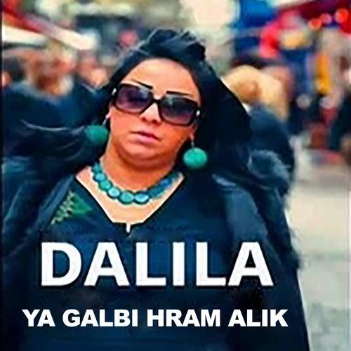 Ya Galbi Hram Alik by Dalila