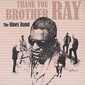 Thank You Brother Ray by The Blues Band