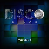 Disco Bunch, Vol. 5 by Various Artists