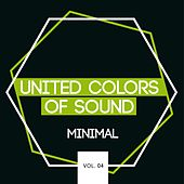 United Colors of Sound - Minimal, Vol. 4 by Various Artists