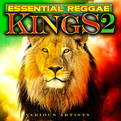 Essential Reggae Kings Vol. 2 by Various Artists