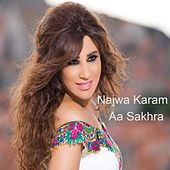 Aa Sakhra by Najwa Karam