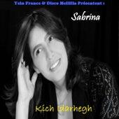 Kich Idarhegh by Sabrina