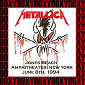 Jones Beach Amphitheater, Long Island, New York, June 8th 1994 (Doxy Collection, Remastered, Live on Fm Broadcasting) von Metallica