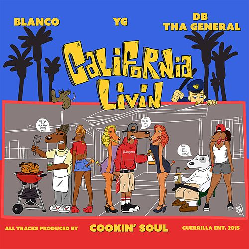 California Livin by D.B. Tha General