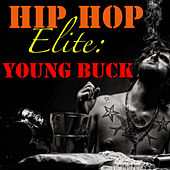 Hip Hop Elite: Young Buck by Young Buck