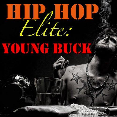 Hip Hop Elite: Young Buck von Young Buck