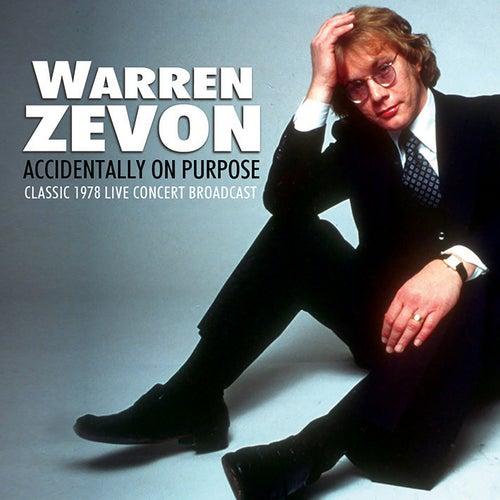 Accidentally on Purpose (Live) von Warren Zevon
