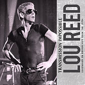 Transmission Impossible (Live) von Lou Reed