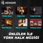 Ünlüler İle Türk Halk Müziği by Various Artists