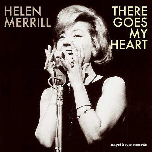 There Goes My Heart by Helen Merrill