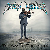 The Way Of The Wicked by Seven Witches