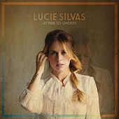 Letters To Ghosts by Lucie Silvas