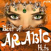 Best of Arabic Hits by Various Artists
