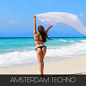 Amsterdam Techno by Various Artists