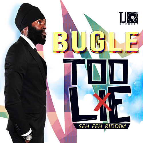 Too Lie - Single by Bugle