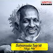 Ilaiyaraaja Top 50 Telugu Hits by Various Artists