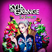 So Sweet by Kyla La Grange