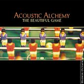 The Beautiful Game von Acoustic Alchemy