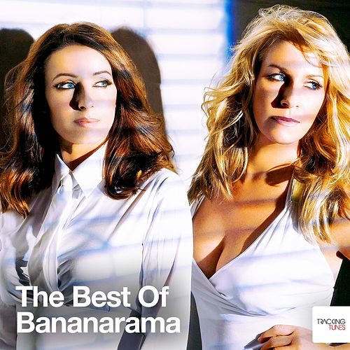 The Best of Bananarama by Bananarama