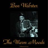 The Warm Moods (Remastered 2015) von Ben Webster
