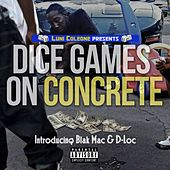 Dice Games on Concrete by Luni Coleone