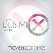 Only Dub Mix, Vol. 01 - EP by Various Artists
