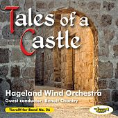 Tales of a Castle by Hageland Wind Orchestra