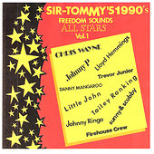 Sir Tommy's 1990's All Stars, Vol. 1 - Freedom Sound by Various Artists