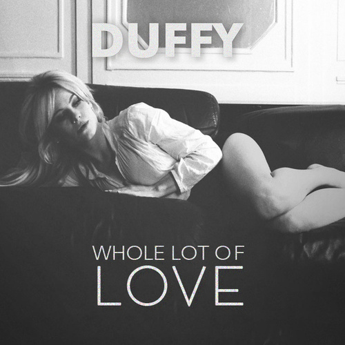 Whole Lot Of Love von Duffy