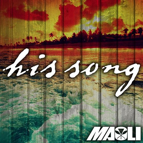 His Song by Maoli
