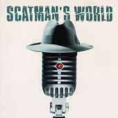 Scatman's World by Scatman John