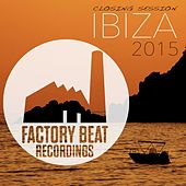Closing Session Ibiza 2015 by Various Artists