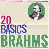 20 Basics: Brahms (20 Classical Masterpieces) von Various Artists