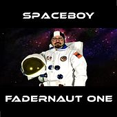 Fadernaut One by Space Boy