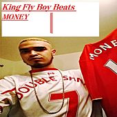 King Fly Boy Beats - EP by Money (Hip-Hop)