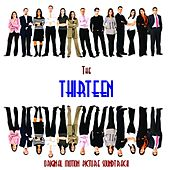 The Thirteen - Original Motion Picture Soundtrack by Various Artists
