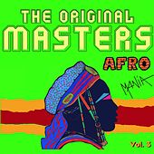 The Original Masters: Afromania, Vol. 3 by Various Artists