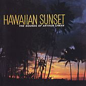 Hawaiian Sunset by Arthur Lyman